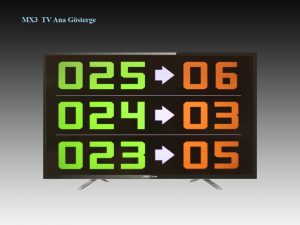 MX3 TV Ana Gösterge ( numaratör - sıramatik )
